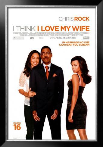 I think i love my wife full movie