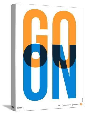 Go On Poster I Stretched Canvas Print