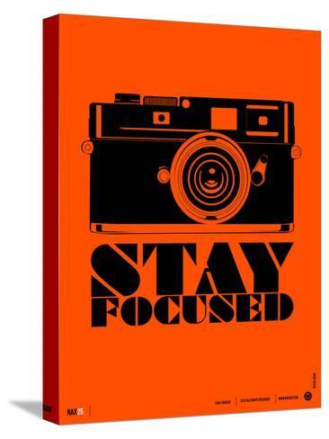 Stay Focused Poster Stretched Canvas Print