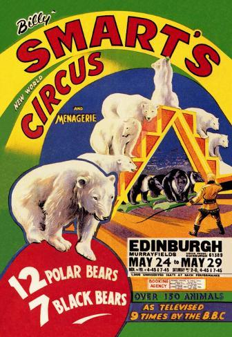 Billy Smart's New World Circus and Menagerie: 12 Polar Bears, 7 Black Bears