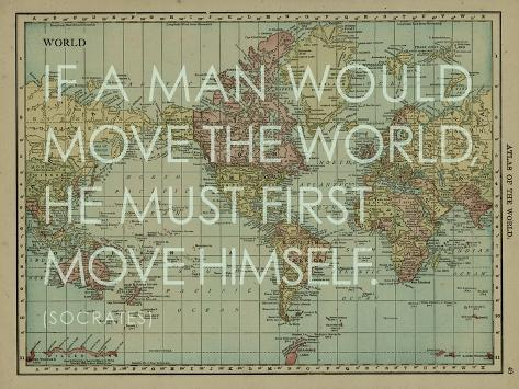 If a Man Would Move the World (Socrates) - 1913, World Map Giclee ...