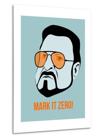 Mark it Zero Poster 1 Metal Print
