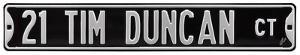 21 Tim Duncan Court Steel Sign