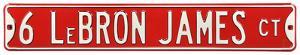 6 Lebron James Ct Steel Sign