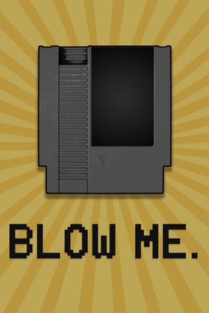 8-Bit Video Game Cartridge Blow Me Plastic Sign