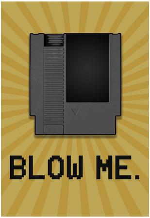 https://imgc.allpostersimages.com/img/posters/8-bit-video-game-cartridge-blow-me_u-L-F5FE1R0.jpg?p=0