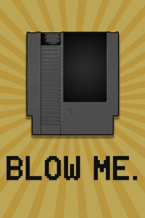 8-Bit Video Game Cartridge Blow Me