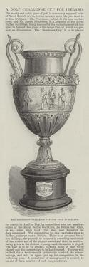 A Golf Challenge Cup for Ireland