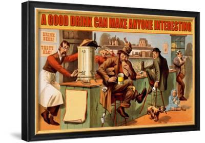 A Good Drink Can Make Anyone Interesting