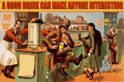 A Good Drink Can Make Anyone Interesting