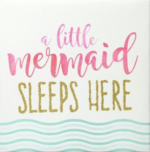 A Little Mermaid Sleeps Here