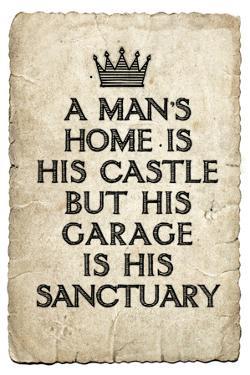 A Man's Garage is His Sanctuary Plastic Sign