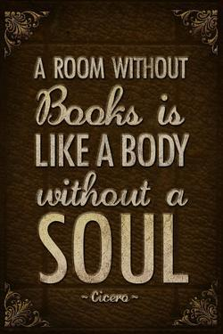 A Room Without Books is Like a Body Without a Soul Plastic Sign