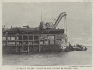 A Train in the Sea, Curious Railway Accident at Kirkaldy Pier