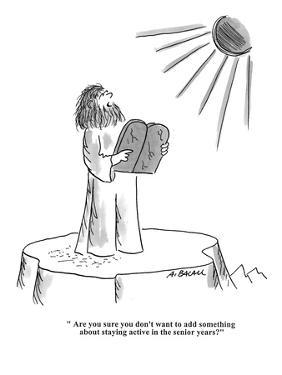 """""""Are you sure you don't want to add something about staying active in the ?"""" - Cartoon by Aaron Bacall"""