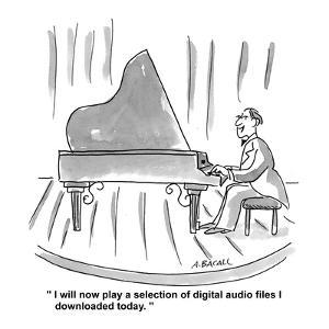 """""""I will now play a selection of digital audio files I downloaded today."""" - Cartoon by Aaron Bacall"""