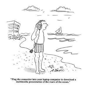 """""""Plug the connector into your laptop computer to download a multimedia pre?"""" - Cartoon by Aaron Bacall"""