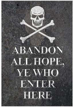 Abandon All Hope Ye Who Enter Here Pirate Print Poster