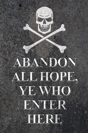 https://imgc.allpostersimages.com/img/posters/abandon-all-hope-ye-who-enter-here-pirate-print-poster_u-L-PXJM5F0.jpg?artPerspective=n