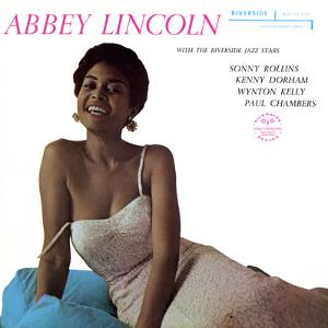 Abbey Lincoln - With the Riverside Jazz Stars