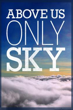 Above Us Only Sky Poster