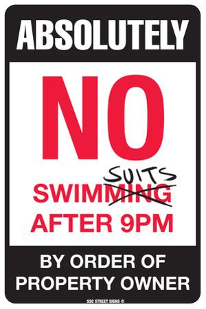 Absolutely No Swimsuits After 9PM