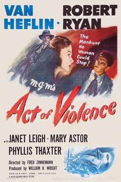 Act of Violence, Robert Ryan, Janet Leigh, Van Heflin, 1948