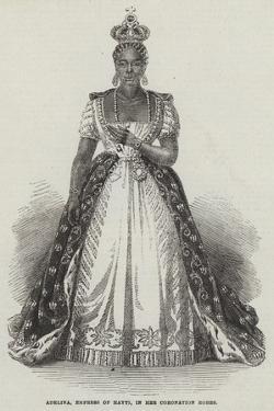 Adelina, Empress of Hayti, in Her Coronation Robes
