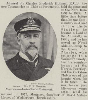 Admiral Sir C F Hotham, New Commander-In-Chief at Portsmouth