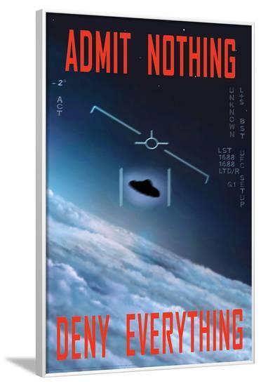 Admit Nothing / Deny Everything--Framed Poster