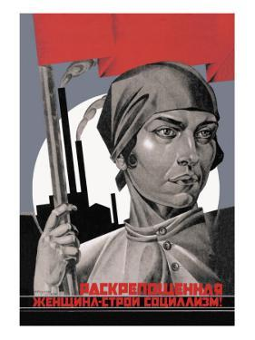 You Are Now a Free Woman, Help Build Socialism! by Adolf Strakhov