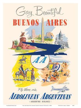 Gay and Beautiful - Buenos Aires, Argentina - Argentine Airlines by Adolph Treidler