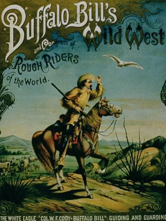 """Advertisement for """"Buffalo Bill's Wild West and Congress of Rough Riders of the World"""""""