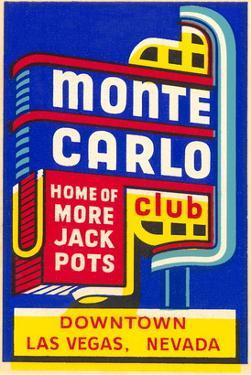 Advertisement for Monte Carlo Club, Las Vegas, Nevada