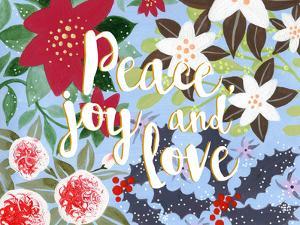 Peace Joy & Love by Advocate Art