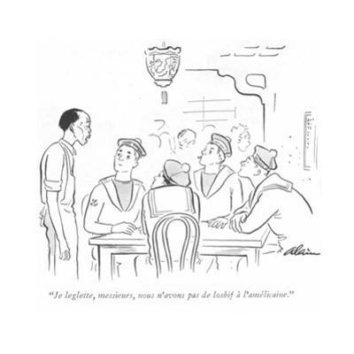 """""""Je leglette, messieurs, nous n'avons pas de losbif à l'amérlicaine."""" - New Yorker Cartoon by Alain"""