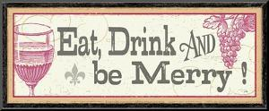 Eat, Drink and be Merry by Alain Pelletier