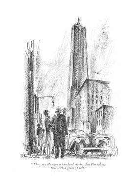 """""""They say it's over a hundred stories, but I'm taking that with a grain of?"""" - New Yorker Cartoon by Alan Dunn"""