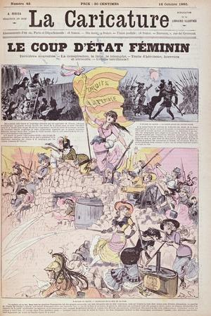 The Feminist Coup D'Etat', from 'La Caricature', October 1880