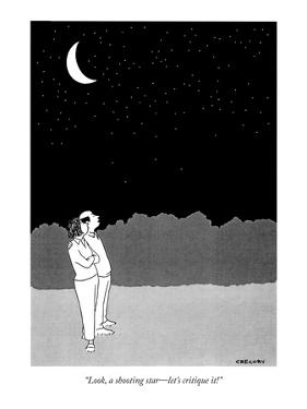 """Look, a shooting star—let's critique it!"" - New Yorker Cartoon by Alex Gregory"