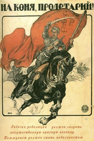 To Horse, Proletarian!, Poster, 1918