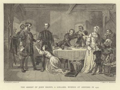 The Arrest of John Brown, a Lollard, Burned at Ashford in 1517