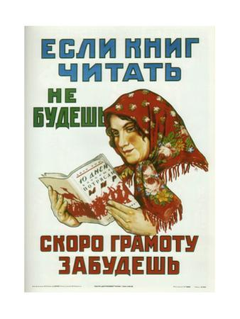 If You Don't Read Books, You'Ll Soon Forget How to Read and Write by Alexander Pavlovich Mogilevsky