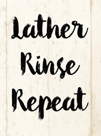 Lather Rinse Repeat by Alicia Vidal
