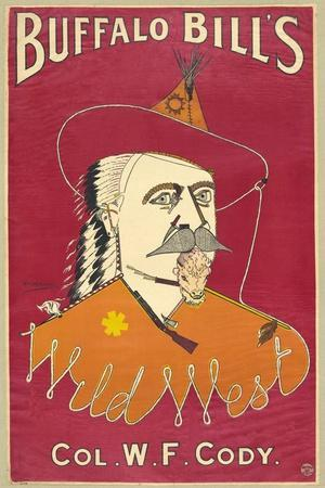 Buffalo Bill's Wild West, Col. W.F. Cody, Published 1890 (Colour Ithograph)