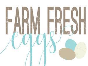 Farm Fresh Eggs by Alli Rogosich