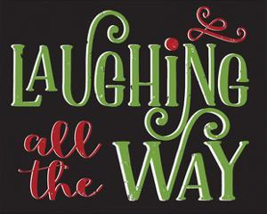 Laughing All the Way by Alli Rogosich