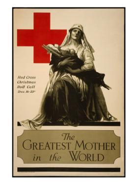 The Greatest Mother in the World, Red Cross Christmas Roll Call Dec. 16-23rd by Alonze Earl Foringer