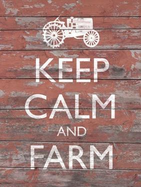 Keep Calm & Farm II by Alonzo Saunders