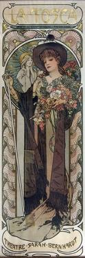 Poster for the Play La Tosca by Victorien Sardou, 1899 by Alphonse Mucha